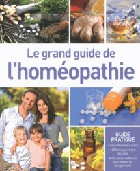 Le grand guide de l'homéopathie