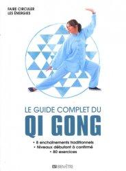 Le guide complet du qi gong