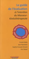 Le guide de l'évaluation à l'intention du masseur-kinésithérapeute