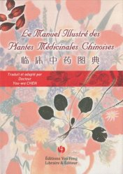 Le Manuel Illustré des Plantes Médicinales Chinoises