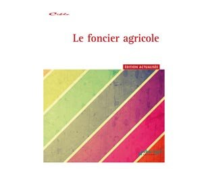 Le foncier agricole