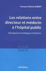 Les relations entre directeur et médecin à l'hôpital public