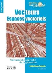 Vecteurs espaces vectoriels