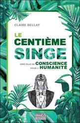 Le centième singe : vers plus de conscience pour l'humanité