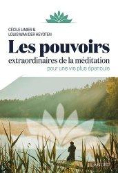 Les pouvoirs extraordinaires de la méditation