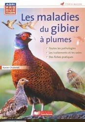 Les maladies du gibier à plumes