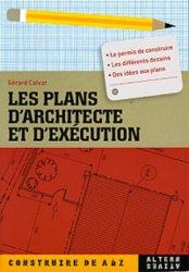 Les plans d'architecture et d'exécution