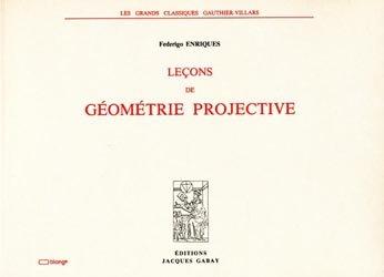 Leçons de Géométrie projective