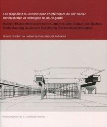 Les dispositifs du confort dans l'architecture du XXe siècle : connaissance et stratégie de sauvegarde