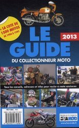 Le guide 2013 du collectionneur moto