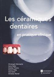 Les céramiques dentaires en pratique clinique