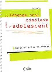 Le langage oral complexe chez l'adolescent
