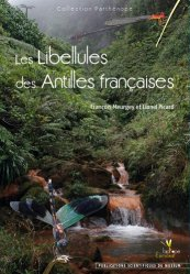 Les Libellules des Antilles Francaises