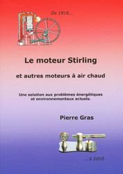 Le moteur Stirling et autres moteurs à airs chaud
