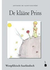 Le Petit Prince en Weschtpälzisch-Saarlännische (Allemand) - Tirage Limité