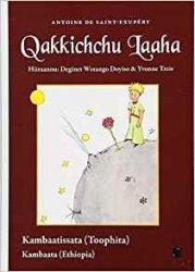 Le Petit Prince en Kambaata (Langue Cuchitique) (Ethiopie)