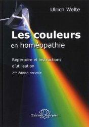 les couleurs en homeopathie - repertoire et instructions d utilisation - 2nde edition enrichie