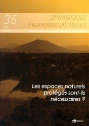 Les espaces naturels protégés sont-ils nécessaires ?