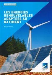 Les énergies renouvelables adaptées au bâtiment