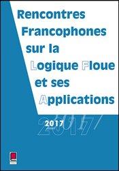 LFA 2017 - Rencontres francophones sur la Logique Floue et ses Applications