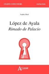 LOPEZ DE AYALA RIMADO DE PALACIO