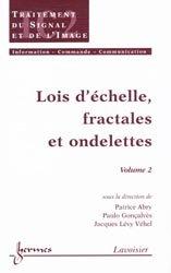 Lois d'échelle, fractales et ondelettes  Vol 2