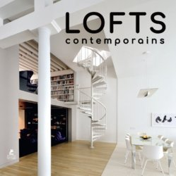 Lofts contemporains | Lofts 21st century living