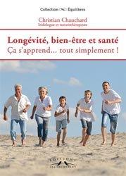 Longévité, bien-être et santé