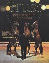 Lucien Gruss : pour la beauté du cheval