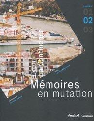 Lyon, La Confluence - Mémoires en mutation, Cahier n° 2