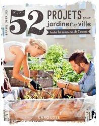 52 projets pour jardiner en ville