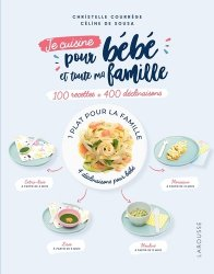 100 recettes pour bébé et toute la famille