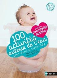 100 activités autour de l'eau pour relaxer et éveiller bébé