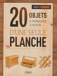 20 objets à fabriquer à partir d'une seule planche