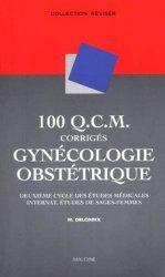 Gynécologie obstétrique 100 QCM corrigés