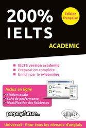 200% IELTS Academic Edition Française