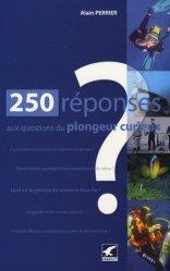 250 réponses aux questions du plongeur curieux