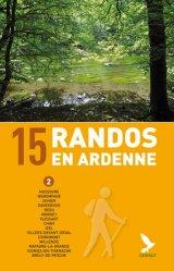 15 randos en Ardenne. Tome 2