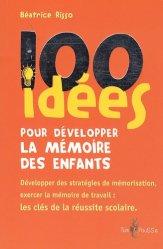 100 idées pour développer la mémoire des enfants