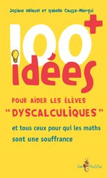 100 idees+ pour aider les eleves dyscalculiques
