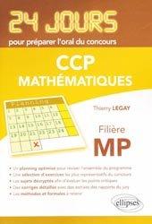 24 jours pour préparer l'oral du concours CCP - Mathématiques
