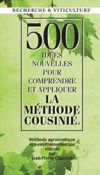500 Idées nouvelles pour comprendre et adopter la Méthode Cousinié.