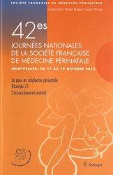 42e Journées nationales de la Société Française de Médecine Périnatale (Montpellier 17-19 octobre 2012)