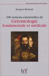 100 notions essentielles de Gérontologie fondamentale et médicale