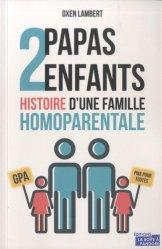 2 papas, 2 enfants, l'histoire d'une famille homoparentale