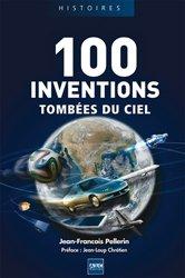 100 inventions tombées du ciel
