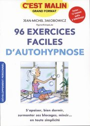 101 Exercices faciles d'autohypnose