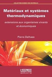 Matériaux et systèmes thermodynamiques