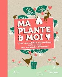 Ma plante et moi