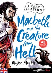 Macbeth and the Creature from Hell - Livre + mp3